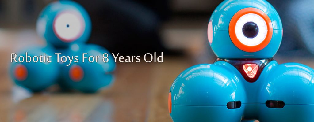 Robots For 8 Years Old